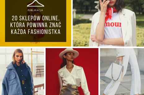 20 sklepów online, które powinna znać każda fashionistka.