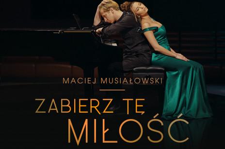 Maciej Musiałowski debiutuje muzycznie! U boku Julia Wieniawa, a w tle historia miłosna