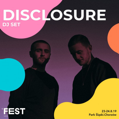 Duet Disclosure to drugi headliner Fest Festival 2019.