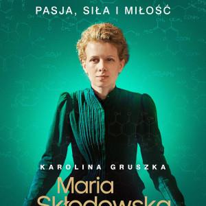 """""""Maria Skłodowska Curie"""""""