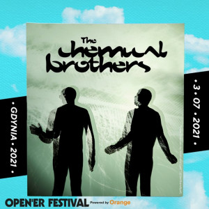 Opener 2021: My Chemical Brothers
